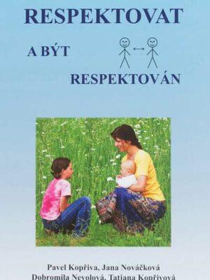 Respektovať a byť rešpektovaný