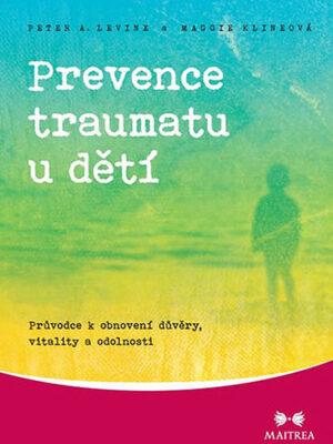 Prevence traumatu u dětí