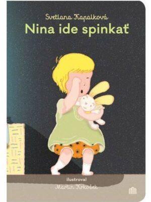 Nina ide spinkať